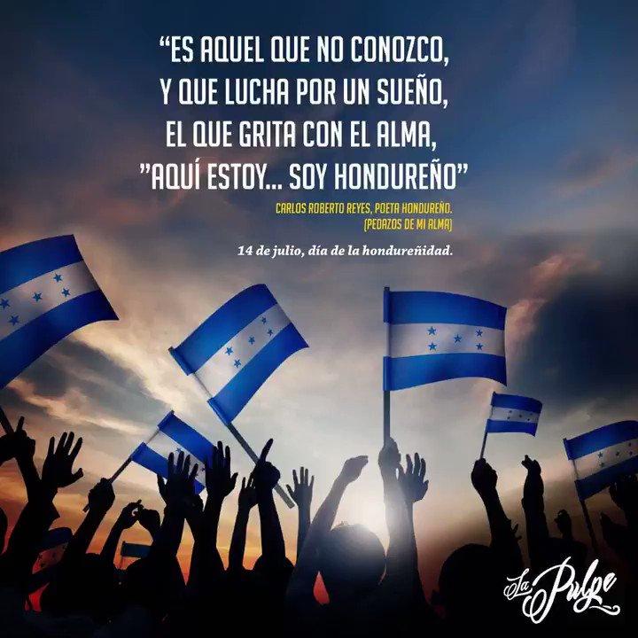 Hoy 14 de julio celebramos la hondureñidad y el orgullo de ser #catrachos
