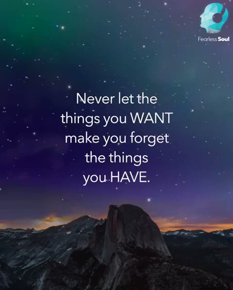"""""""Never let the things you want make you forget the things you have."""" via @iamfearlesssoul Gratitude is your key to happiness. The more grateful you become for things you already have, the more life will bless you with things to be grateful for. 💕🙏💖 #JoyTrain #BeBlessed"""