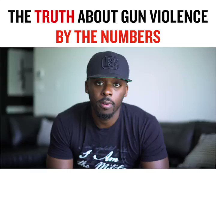 Replying to @MrColionNoir: The Truth About Gun Violence By The Numbers  Watch The Full Video Here: