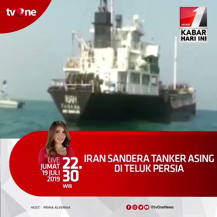 Iran Sandera Tanker Asing di Teluk Persia.Nantikan Kabar Hari ini jam 22.30 WIB bersama Prima, hanya di tvOne & streaming hanya di tvOne connect, android http://bit.ly/2CMmL5z  & ios http://apple.co/2Q00Mfc #KabarHariInitvOne