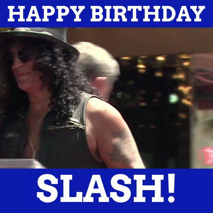 Happy Birthday, Slash!