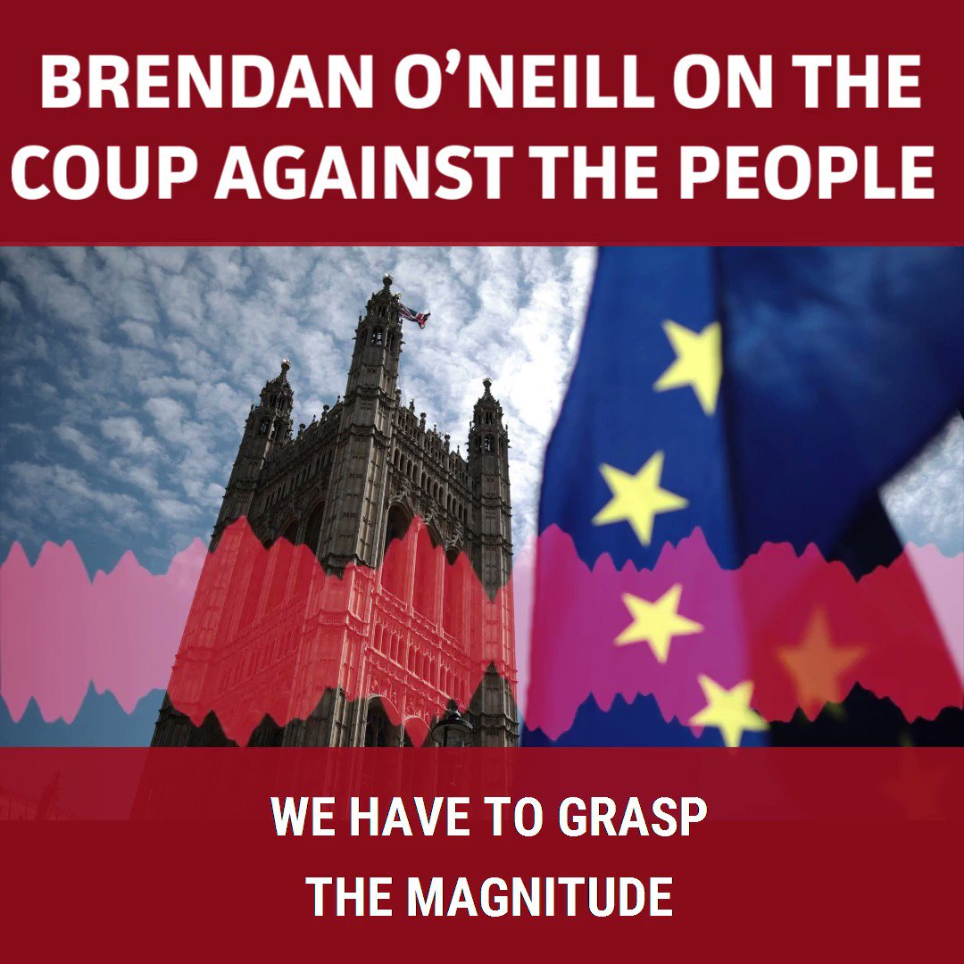 We have to grasp the magnitude of what is happening in the UK right now: the political elite is engaged in a coup against the people. Politicians are openly conspiring against Brexit, against democracy and against us Brendan O'Neill on the spiked pod: spiked-online.com/podcast-episod…