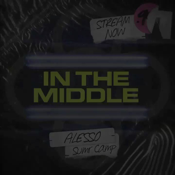 """My new track """"In The Middle"""" with @sumrcamp is OUT NOW!!! 🏠 🎶 alesso.lnk.to/InTheMiddle"""