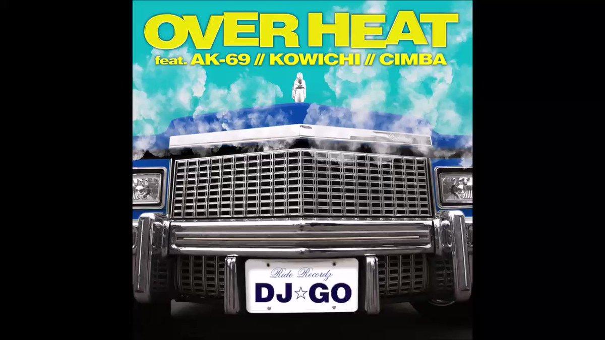 本日9/11iTunes配信スタート🔥DJ☆GO / OVER  HEAT ft.AK-69,KOWICHI,CIMBA チェック宜しくお願いします!