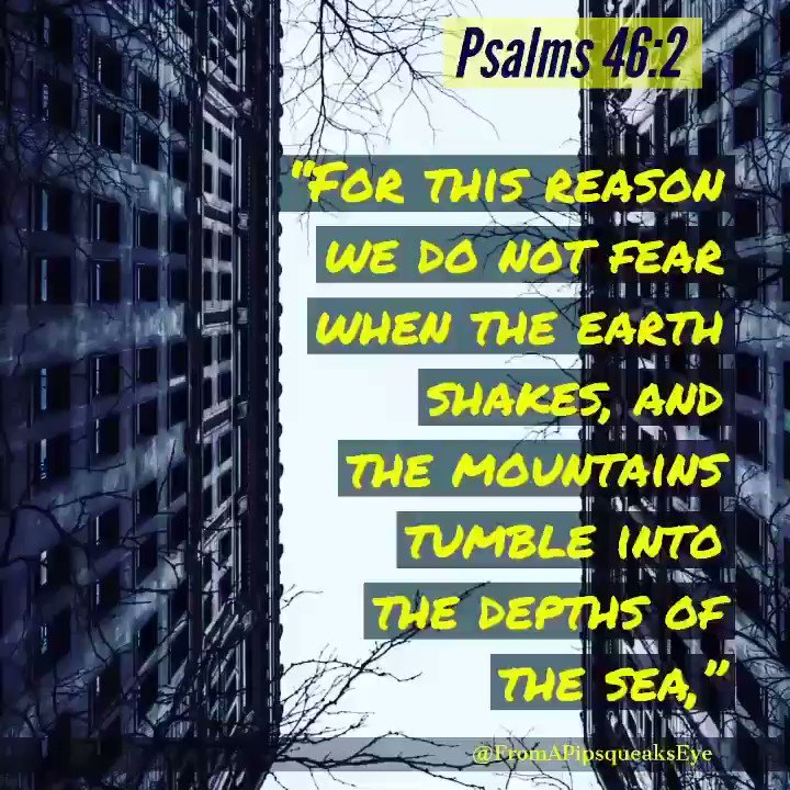 #amen!  We won't be scared because #God is our #refuge @fromapipsqueakseye#truth #truefaith #wisdom #spirituality #bible #inspirational #discernment #praiseandworshipGod #gloryToFatherGod #glorytogodalmighty #gratefulToGod  #gratefulheart  #glorious  #ThankYouLord #blessed