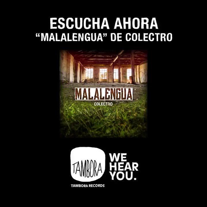 #Colectro te trae #Malalengua nuestro nuevo singleEncuéntralo en las principales plataformas de #Música digitales //@spotify @spotifylatam @deezerlatino @itunes // @dittomusicBajo el sello @TamboraRecords