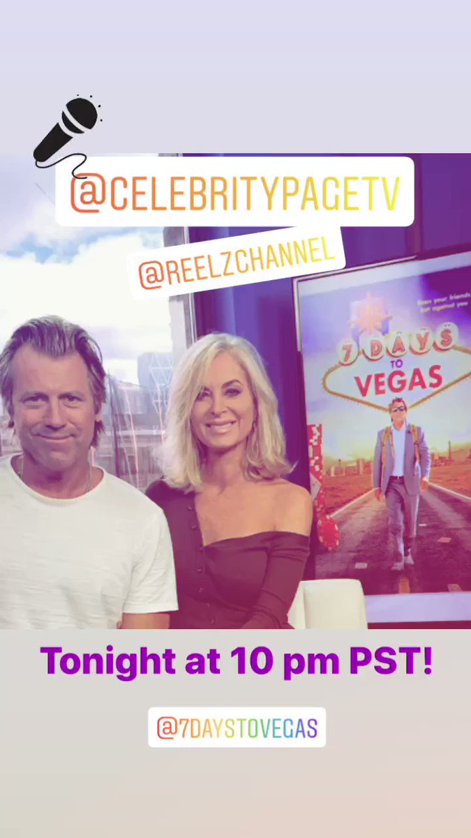 We will be on @CelebrityPageTV on the @ReelzChannel talking @7DaystoVegas tonight at 10 pm PST! Check your local listing for channel info💫