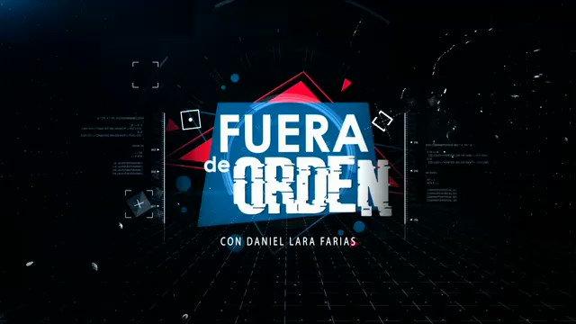 Hoy en #FueraDeOrden crónica de la desgracia nacional e internacional, plomeria informativa y arqueología política...