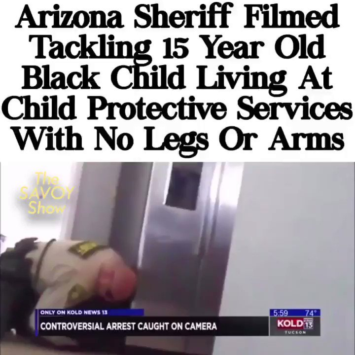 A Black child with no legs or arms living in Child Protective Services has been filmed being tackled & pinned by an Arizona Sheriff