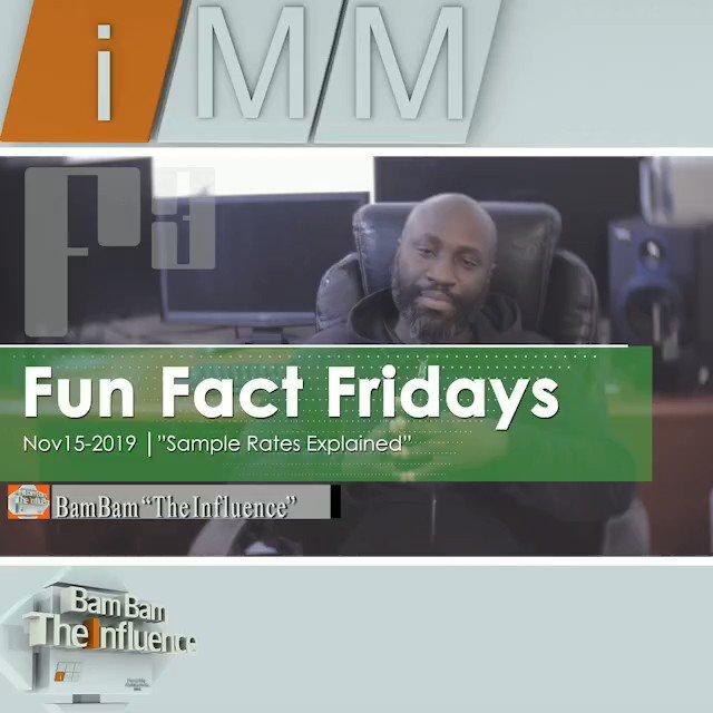 "Fun Fact Fridays│Nov15-2019""Sample Rates Explained""#bamtheinfluence #BamBamtheinfluence #MusicPRODUCTIO #productionTIPS #DAW #FUNfactFidays #F³ #SampleRATESexplained"