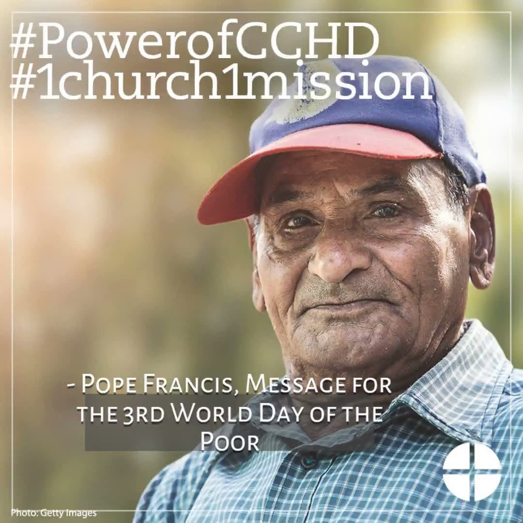 .@Pontifex asks us to sow seeds of hope and offer consolation on this #WorldDayofthePoor so that no one will feel deprived of closeness and solidarity. One way to help is to support the CCHD collection at Mass next weekend.  Learn more at http://www.usccb.org/CCHD . #1church1mission