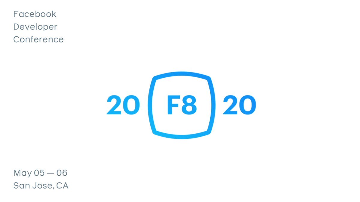 Join your global developer community at #F8 on May 5th and 6th, 2020 in San Jose, CA. Sign up for event updates at http://fb.me/F8-2020 .