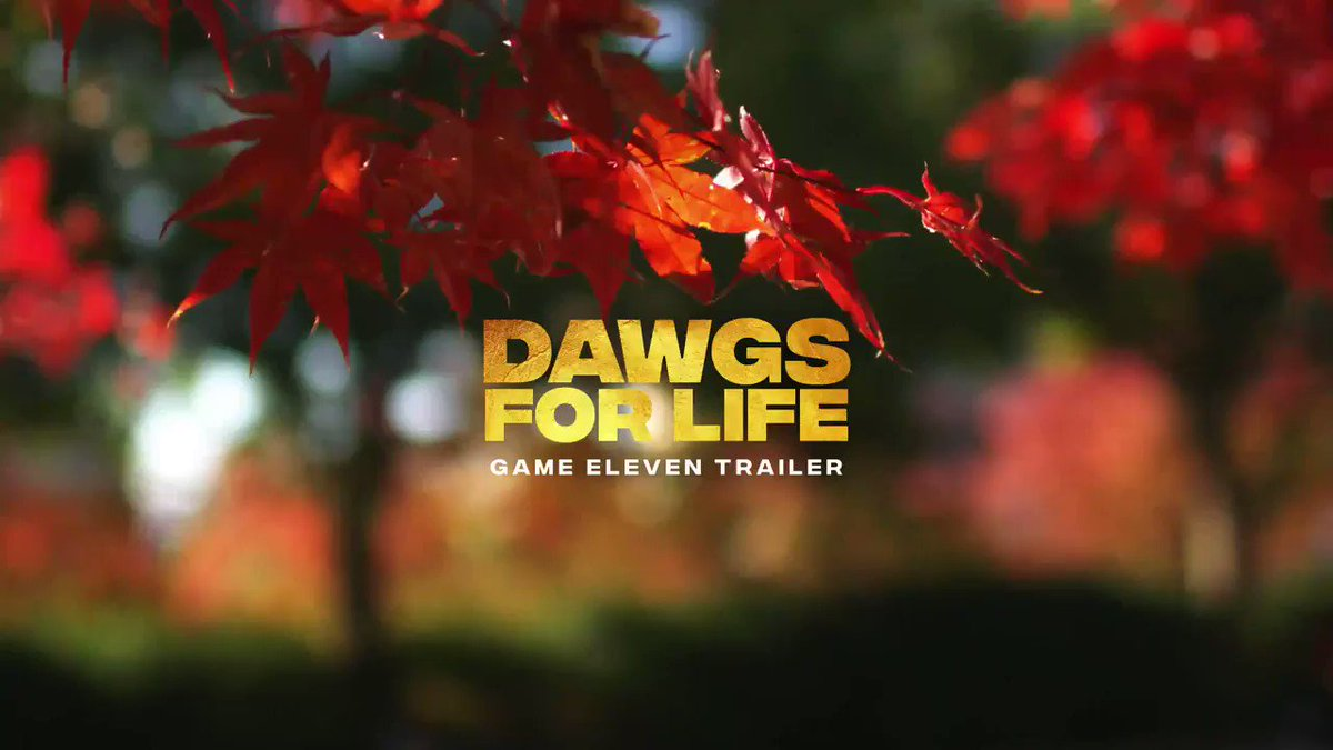 Game 11 Trailer | Dawgs for Life  #ATD #GoDawgs