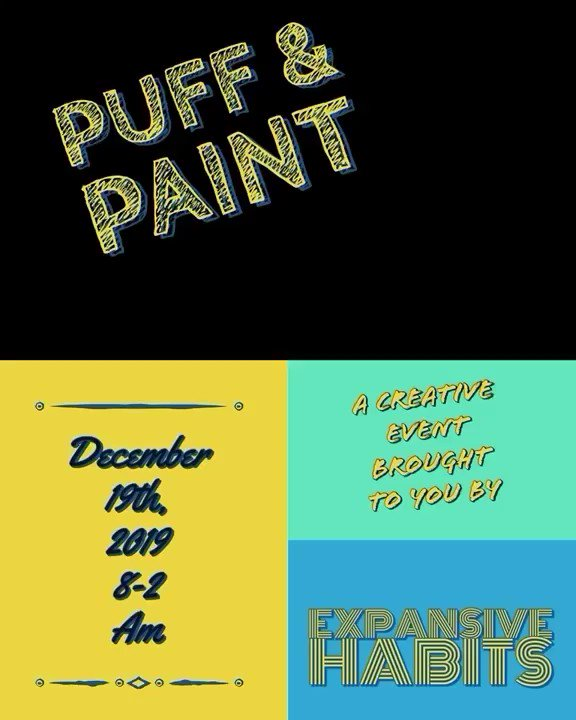 Puff💨and Paint🎨... ⏺ December 19, 2019  ⏺ 8pm - 2am   Must purchase tickets on the link in my bio !!  Or just go on the pages tag above to purchase your ticket 🎫  #expensivehabits #puffandpaint #art #weedfriendly #NewYork