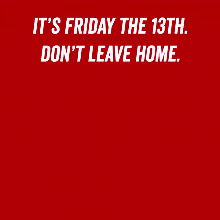 You ve Been Warned. FridayThe13th https t.co rTBwtyd2DP