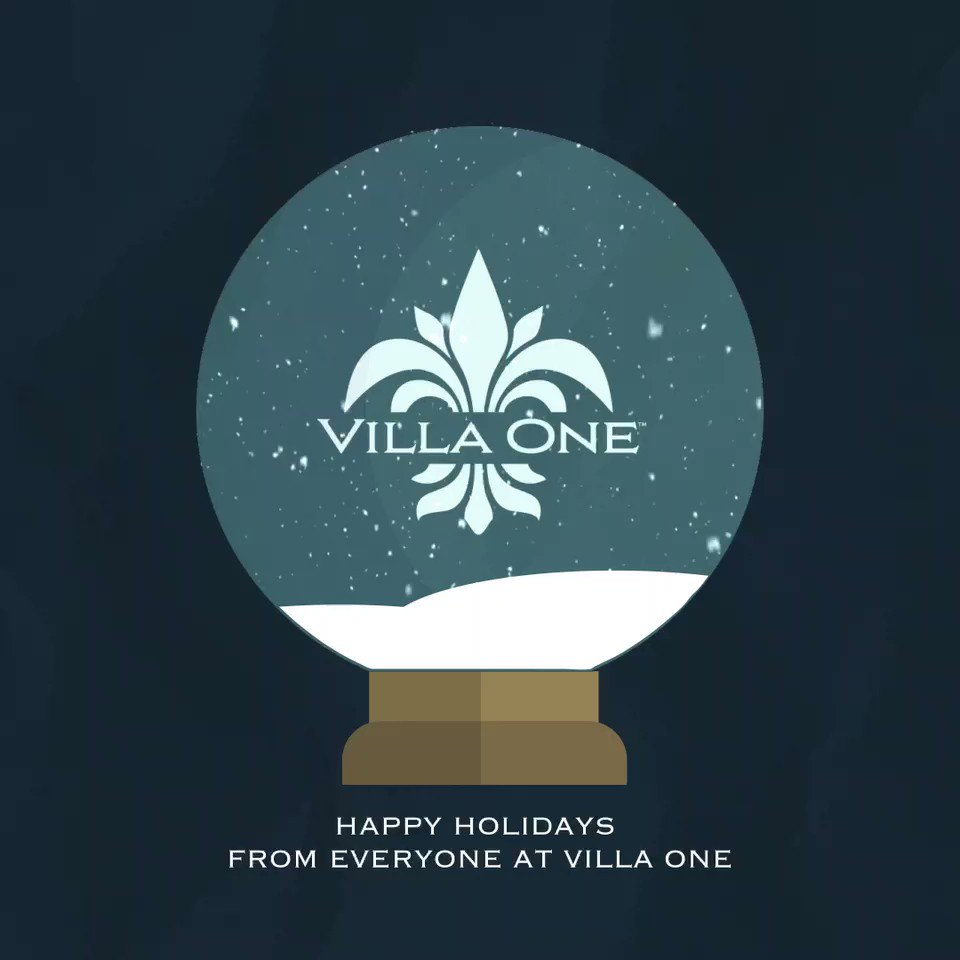 From all of us at #VillaOne, we hope you have a safe and happy holiday.