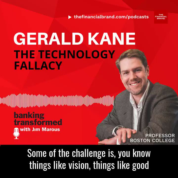 The Technology Fallacy Great Banking Transformed Interview with Gerald Kane bit.ly/2t8leVc #banking #DigitalTransformation #BankingTransformed #podcast @FinancialBrand @BrettKing @ipfconline1 @rshevlin @SpirosMargaris @Visible_Banking