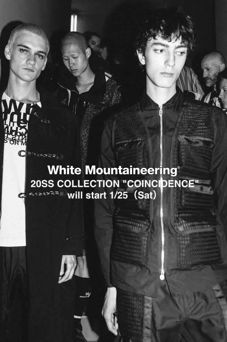 """White Mountaineering 20SS Collection """"COINCIDENCE"""" will  start Saturday, January 25th. #whitemountaineering #20SS #coincedence #outdoor #pfw"""
