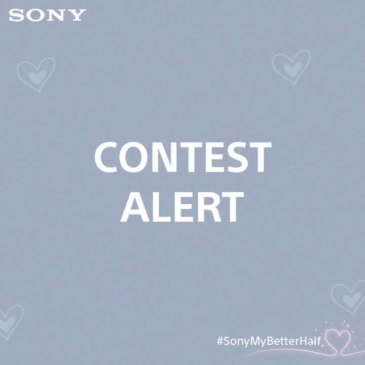#ContestAlert  We know you love us and now is the time to show it. Send us your #SonyMyBetterHalf stories and stand a chance to win SRS-XB402M #SonyWirelessSpeaker. T&C: http://bit.ly/2SqSSOr
