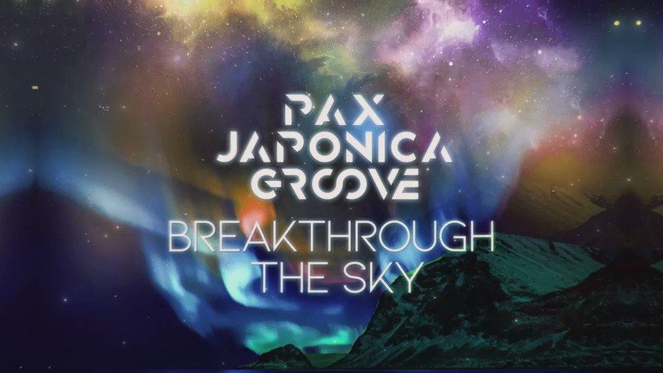 明日(今夜0:00)!配信スタート!PAX JAPONICA GROOVE「Breakthrough The Sky - Single」▼iTunesリンク