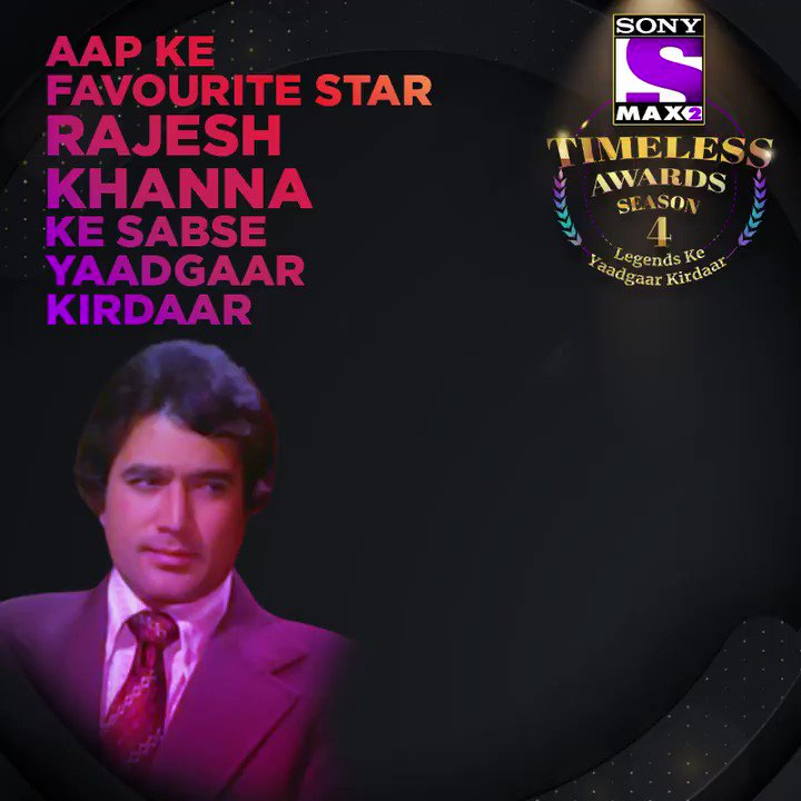 Of all the characters played by Rajesh Khanna, which one made you his fan? Vote for the yaadgaar kirdaar of Rajesh Khanna by logging on to https://ww.max2timelessawards.sonyliv.com Voting lines for the 1st category are open till 27th Feb. Vote & win* an iPhone 11 Pro.  #MAX2TimelessAwardsS4