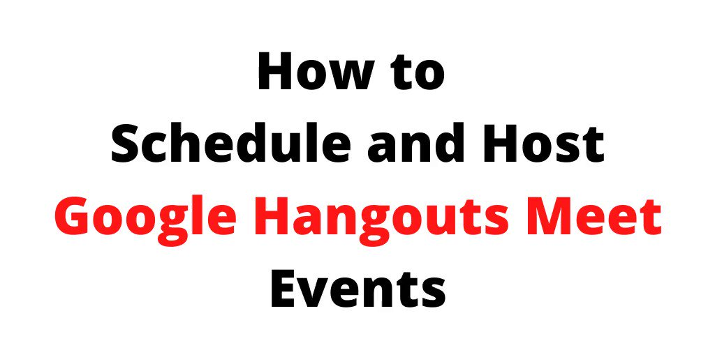 How to schedule and host Hangout Meet events. freetech4teachers.com/2020/03/how-to…
