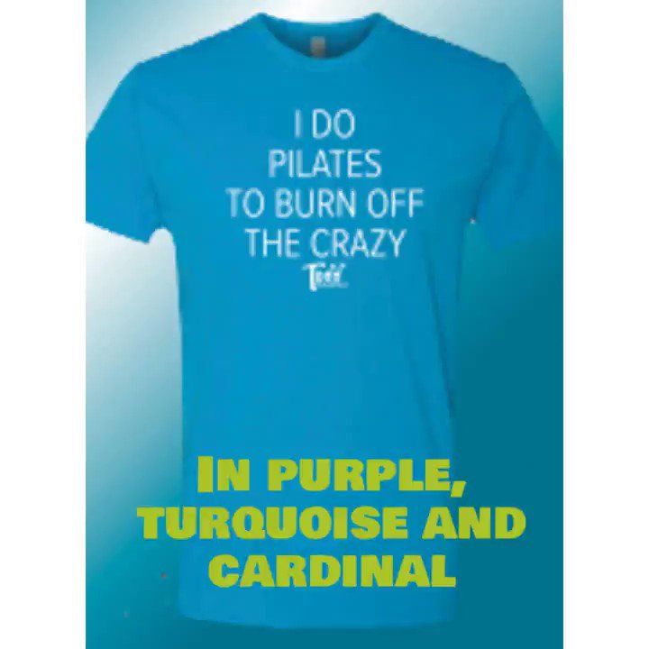 """NEW Online T-Shirt Store. We have teamed up with another local business, @unique_prints. Buy your fave ToddPilates t-shirts, like """"burn off the crazy"""" and """"Local."""" Go to  and click SHIRTS in the menu. #tshirts #pilates #barre"""