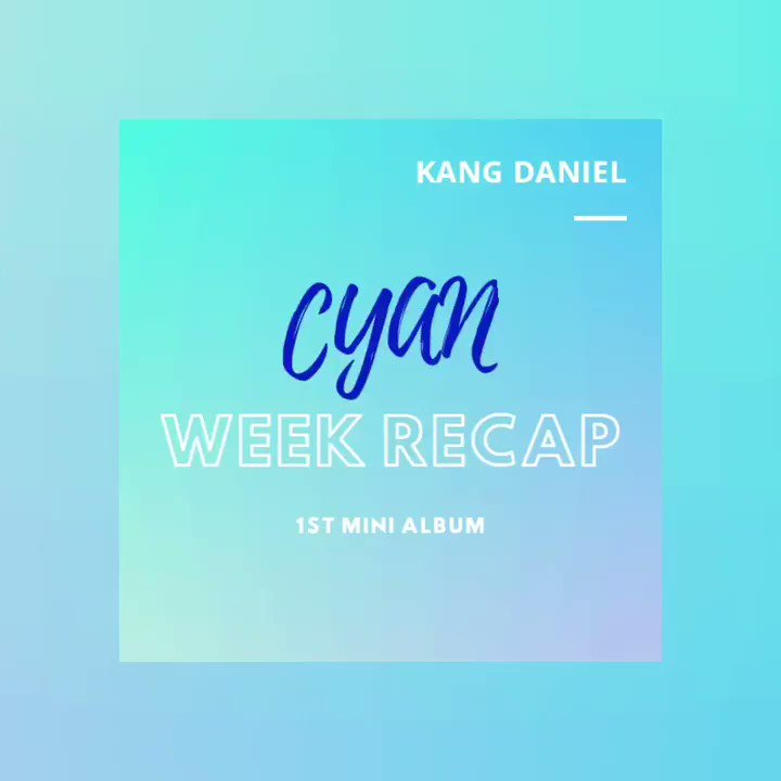 CYAN              FIRST MINI ALBUM                                [WEEK RECAP]             ★ACHIEVEMENTS★  #강다니엘 #kangdaniel  @konnect_danielkpic.twitter.com/i0jYL3y5C9