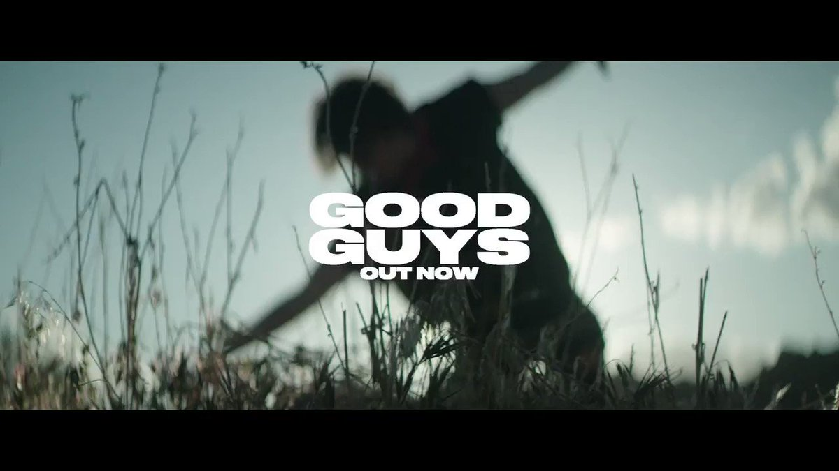 """good guys"" music video out now - youtu.be/ReoSr-MLrBg"