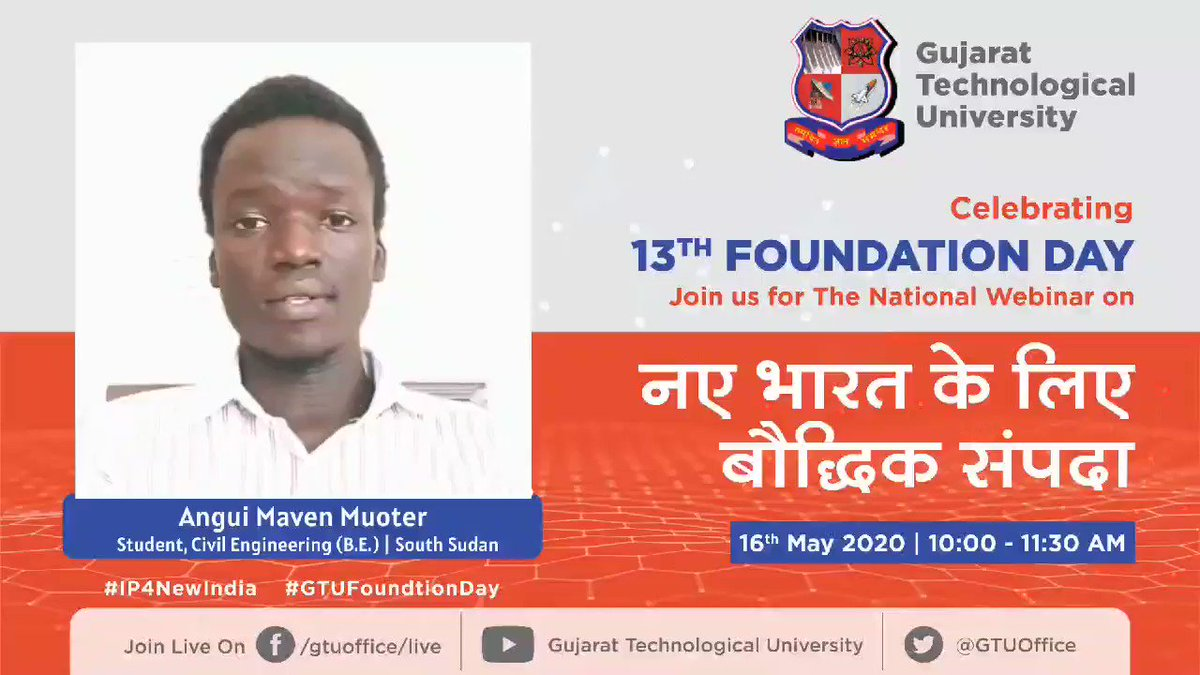 """Message of Angui Maven Muoter on GTU Foundation day. He is student of GTU BE - Civil Engineering Country - South Sudan. Join National Webinar on """"नए भारत के लिए बौद्धिक संपदा - INTELLECTUAL PROPERTY FOR NEW INDIA. Registration Link: bit.ly/IP4NewIndia #GTUFoundationDay"""