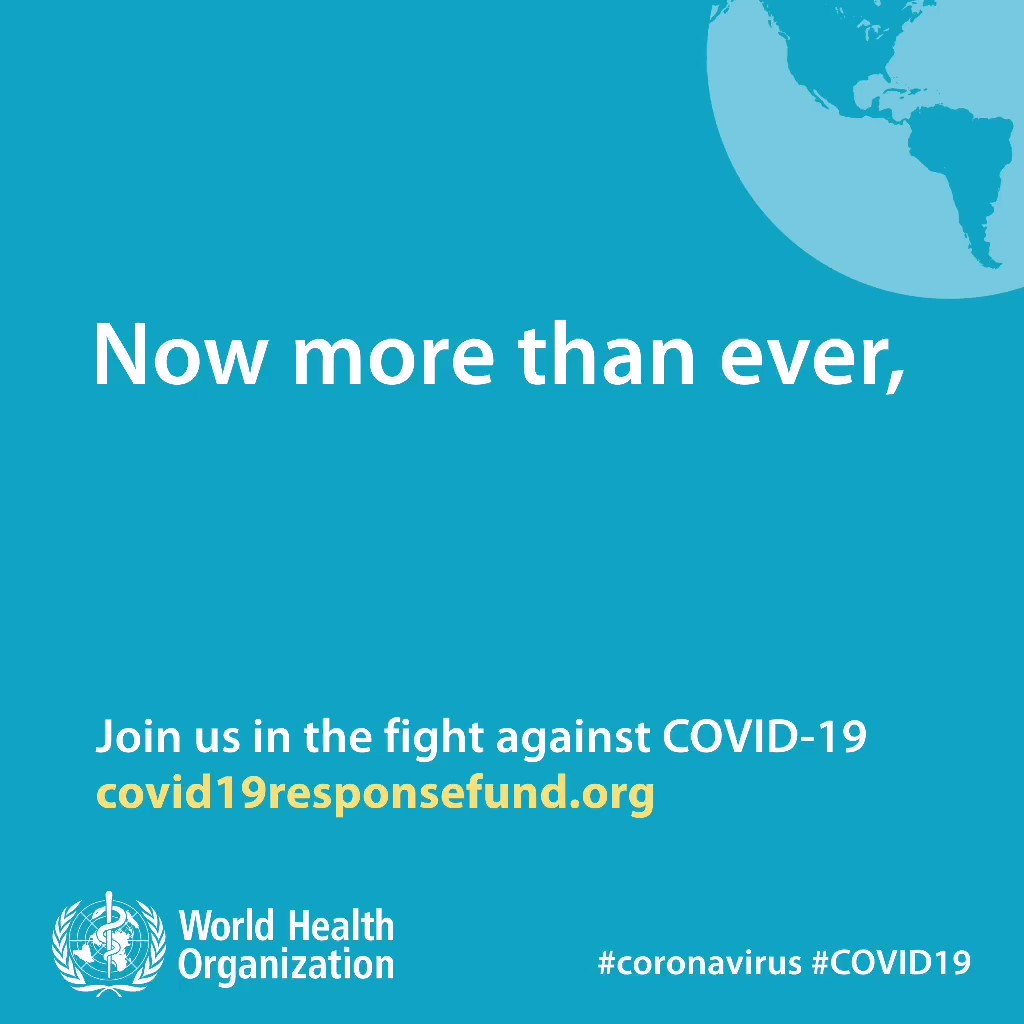 I am proud to support @WHO. Now more than ever, we must come together as one world to fight #COVID19 and support @WHO, health workers, scientists and each other. #WHA73