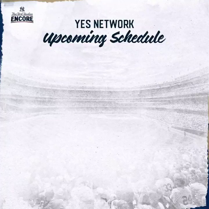 Here's the Yankees Encore action on @YESNetwork through the rest of the month 👀 #YESWereHere