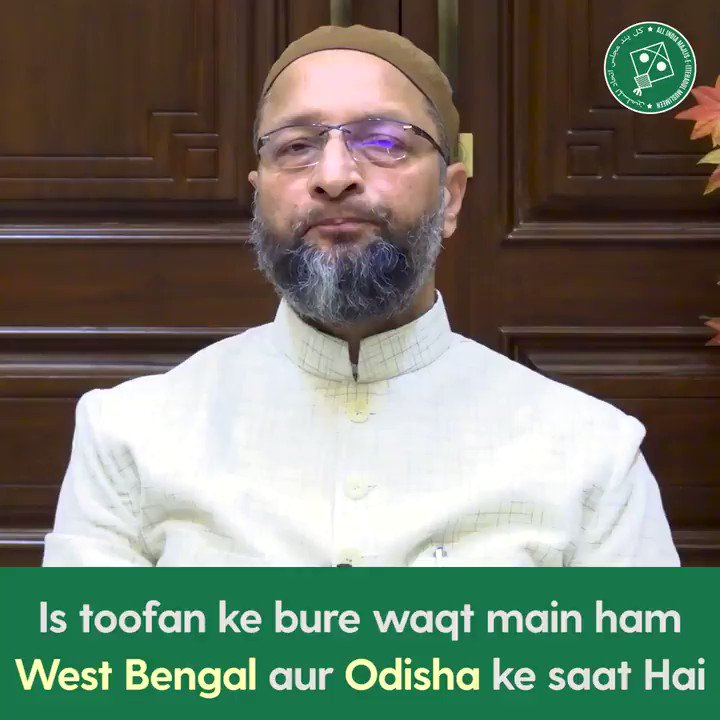 The devastation in Odisha & West Bengal is unimaginable. We are here for the people of these states as they begin their difficult journey towards recovery - Barrister @asadowaisi