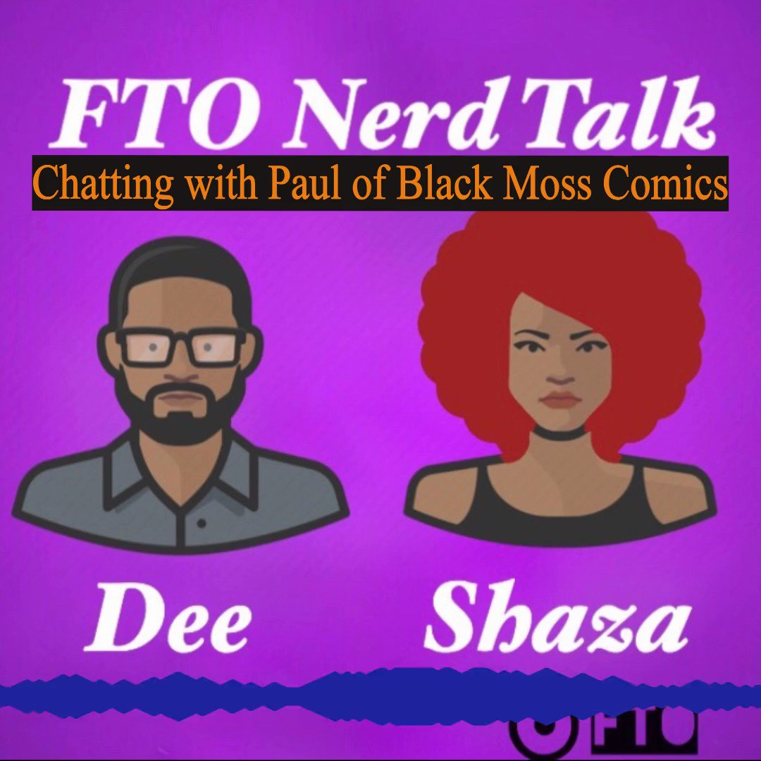 If curious about the last eps of FTO Nerd Talk, where Dee interviews Paul from @blackmosscomics. Here's a sample of what we spoke about. https://podcasts.apple.com/us/podcast/fto-nerd-talk/id1468351335?i=1000475478183…pic.twitter.com/AGdCh8cQtF
