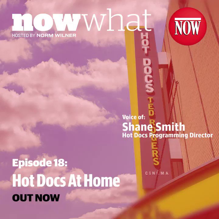 On this episode of NOW What, @hotdocs programming director @shanestar discusses the festival's pivot to streaming and what it means for the future. Hosted by @normwilner. Listen at .