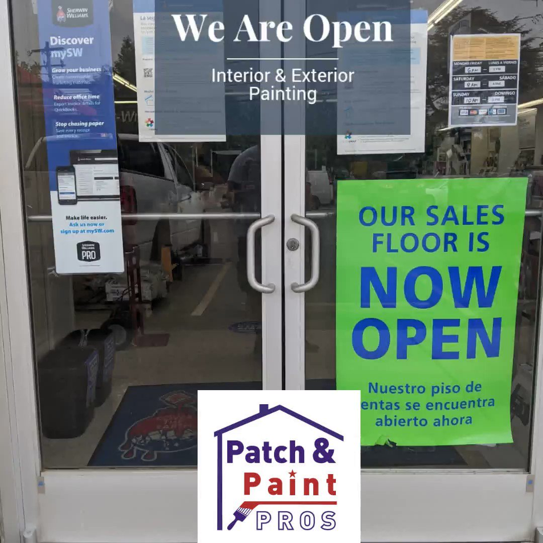 We Are Open, Sherwin-Williams Stores are Open, Time to Schedule a Painting Estimate patchandpaintpros.com