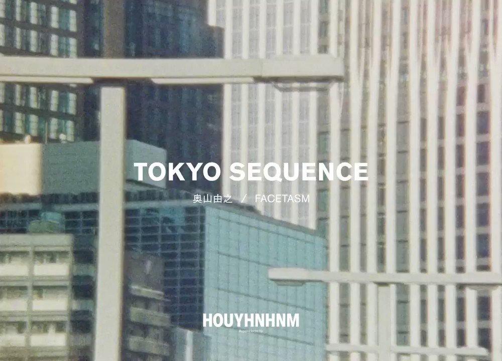 📢おしらせ📢写真家・奥山由之 × FACETASM 『TOKYO SEQUENCE』カネコアヤノも参加いたしました