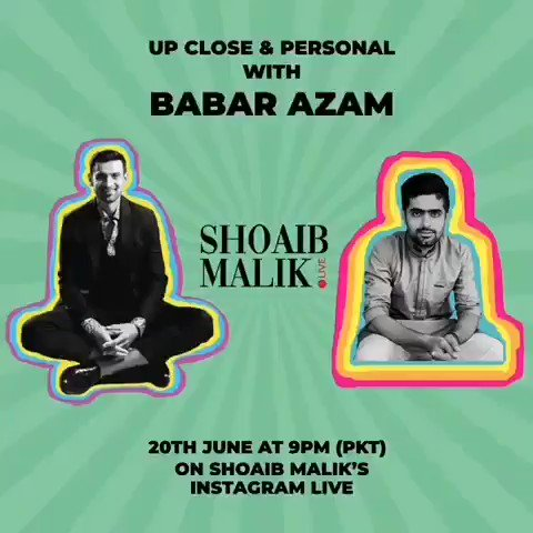 - Don't forget to tune in, as @babarazam258, hailed as one of the best-opening talents in #Cricket today joins us on Episode 03 of #ShoaibMalikLive, and we reminisce and indulge in his future plans. 📍  📆 Saturday, June 20, 2020 ⏰ 21:00 PKT & 21:30 PM IST