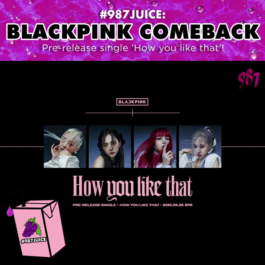 BLACKPINK IN YOUR AREA! Guess who is /finally/ back?! Were so thrilled for @YGOfficialBlinks upcoming comeback and their pre-release single dropping next Friday! Have you seen the concept pics & are you excited for the track too? Tweet us! #987JUICE #BLACKPINK #Howyoulikethat