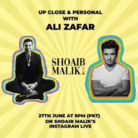- On this week's episode of #ShoaibMalikLive, I sit down with the trifecta of talent @AliZafarsays So don't forget to join me as Zafar dishes out on his upcoming album, global stardom & his future plans. 📍  📆 Sat, June 27, 2020 ⏰ 21:00 PKT & 21:30 IST
