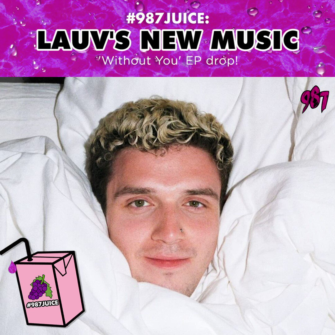 @lauvsongs just dropped a brand new EP titled Without You - blessing us with 4 new tracks! We cant stop listening to them and were so glad he dropped these tracks! Which is your fav? Tweet us! #987JUICE