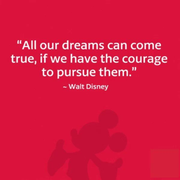 """""""All of our dreams can come true if we have the courage to pursue them."""" and a few other inspirational #quotes for #entrepreneurs that I'm a fan of by Walt Disney. 💪🤨"""