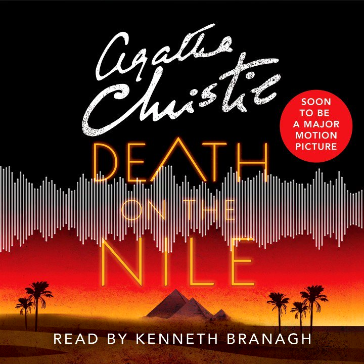The @agathachristie classic DEATH ON THE NILE is available now in audio with a *new* recording performed by the star of the upcoming film adaptation, Kenneth Branagh! Start Listening: bit.ly/3gdURjy - @HarperCollins @WmMorrowBooks