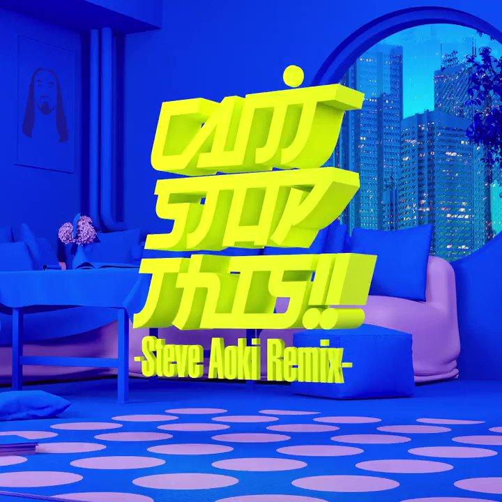 僕がリミックスを手掛けた、REVIVE 'EM ALL 2020の「CANT STOP THIS!! -Steve Aoki Remix-」が遂にリリース! どのようにリバイバルされたのか、このリンクから聴いてみて