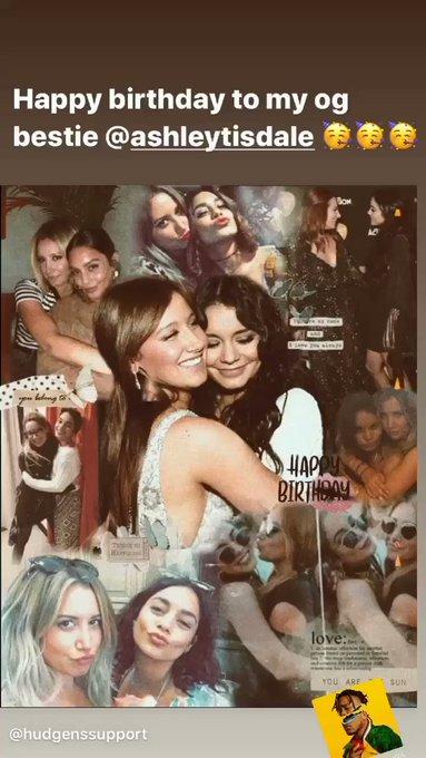   Vanessa Hudgens wished Happy Birthday to her bestfriend Ashley Tisdale, via instagram stories.