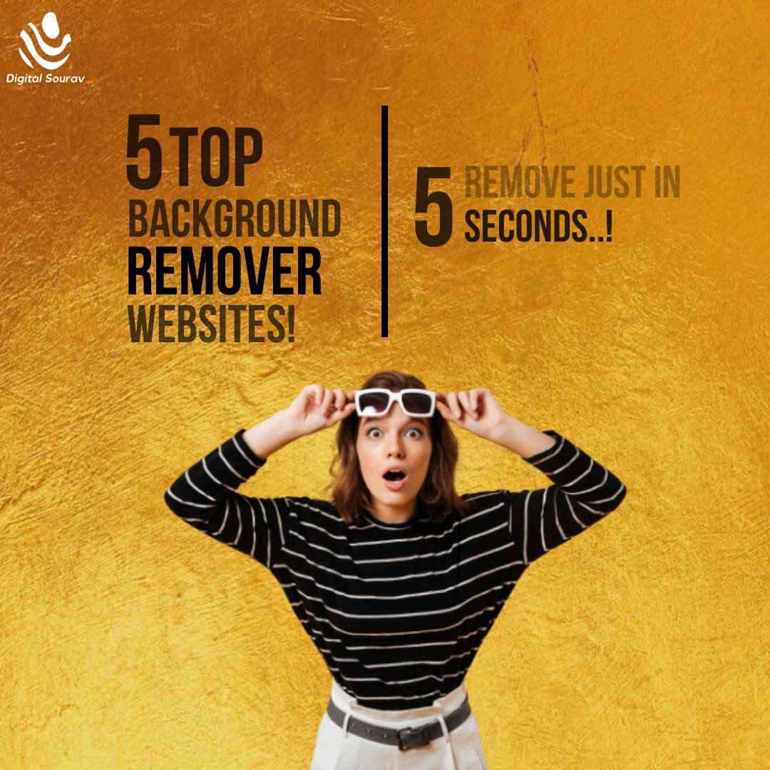 Here are the Top 5 FREE Tools to Remove Image Backgroung with Ease!  #backgroundremover #imageediting #freetools #contentmarketing #digitalmarketingtips #digitalsouravpic.twitter.com/Ghf3Yh1kcd