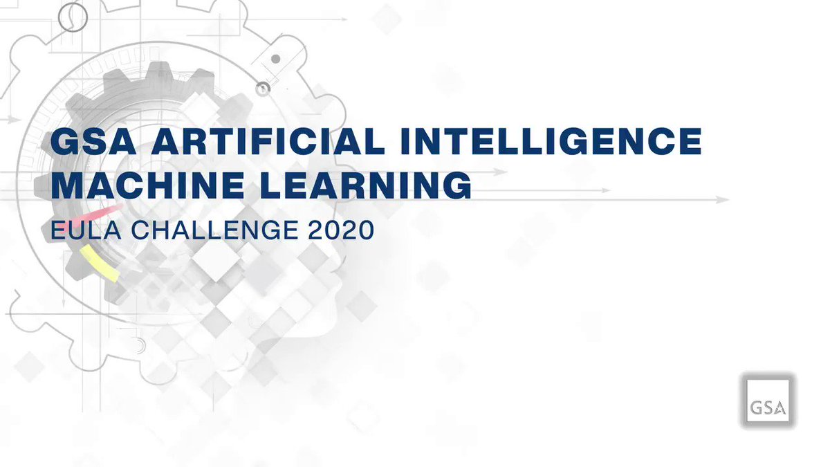 GSA Artificial Intelligence Machine Learning EULA Challenge 2020   CASH PRIZES: $20,000.00 AGENCY: General Services Administration (GSA) ENDS: 08/20/2020 5:00 PM ET   ▶️ Register today for the GSA EULA Challenge 2020 at https://t.co/4LBg7Lc953  #EULAchallenge #innovation #ML #AI