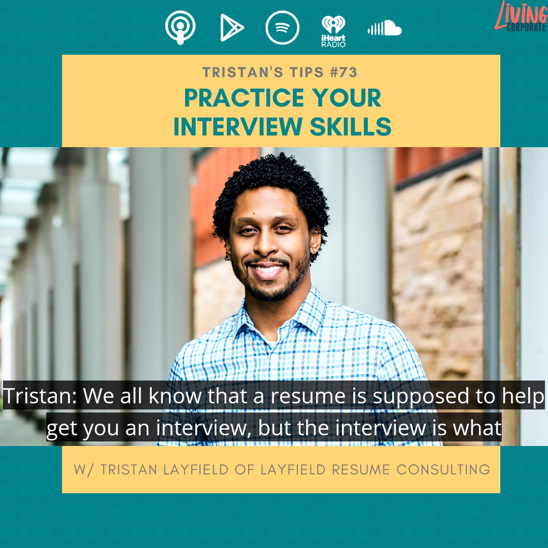 On todays Tristans Tip our amazing host @LayfieldResume offers to help you practice your interviewing skills for free. Check the show notes to sign up! Remember, first come, first served. Click the link in our bio or follow this URL to hear the full tip. bit.ly/living-corpora…