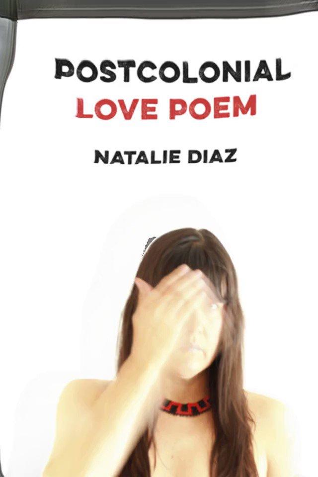 """Ask for a free download of """"Postcolonial Love Poem"""" by Natalie Diaz  #nataliediaz #american #poetry #america #poem #poet #poetsofinstagram #poetrycommunity #writersofinstagram #moviefied #ebook"""