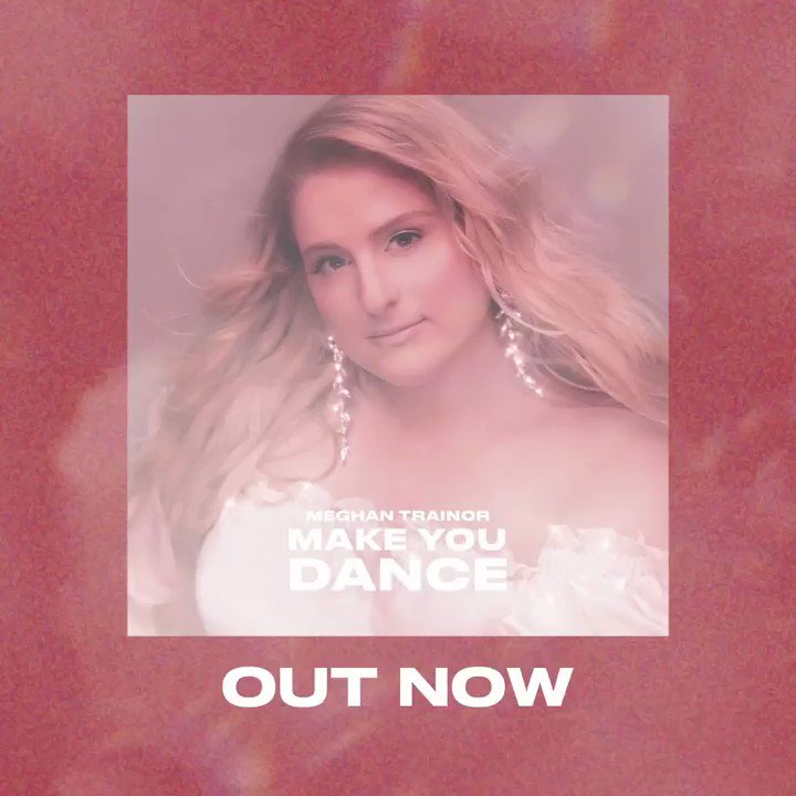 #MakeYouDance out now 💖 meghantrainor.lnk.to/MakeYouDance